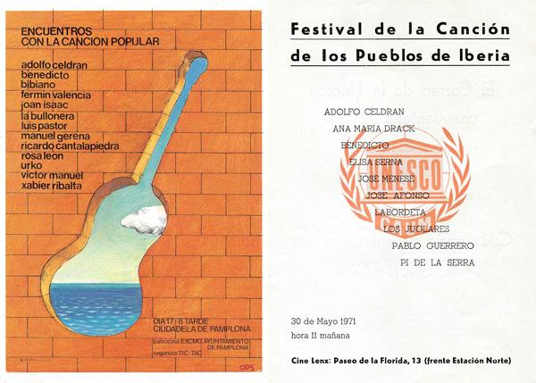 Carteles de los «Encuentros con la Canción Popular», que se organizaron en Pamplona, en 1976; y del «Festival de la Canción de los Pueblos Ibéricos», organizado por la UNESCO, en Madrid, 1971.