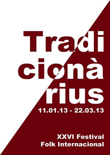 Cartel del XXVI Festival Folk Internacional Tradicionàrius 2013.