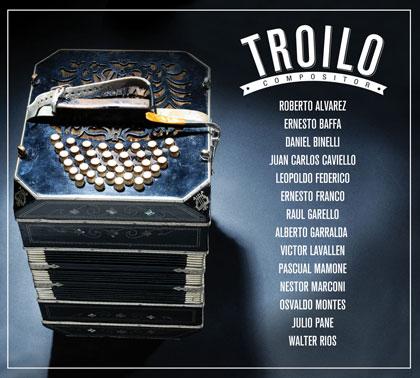 Portada del disco «Troilo Compositor».
