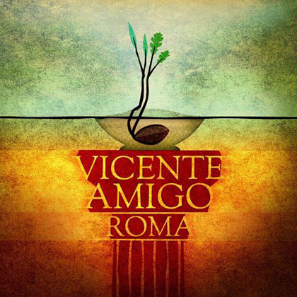 Portada del single «Roma» de Vicente Amigo.