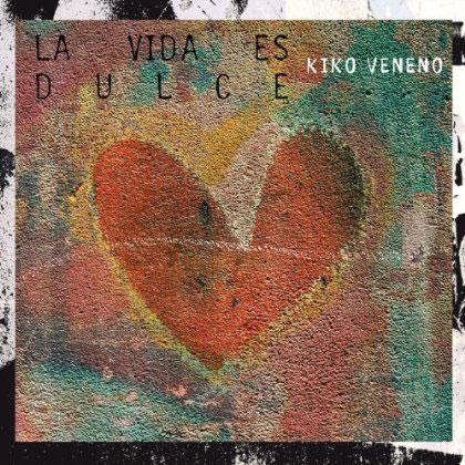 Portada del single «La vida es dulce» de Kiko Veneno.