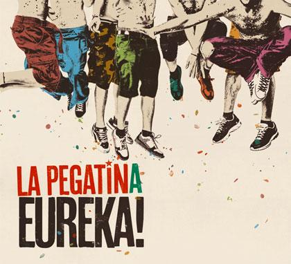 Portada del disco «Eureka!» de La Pegatina.
