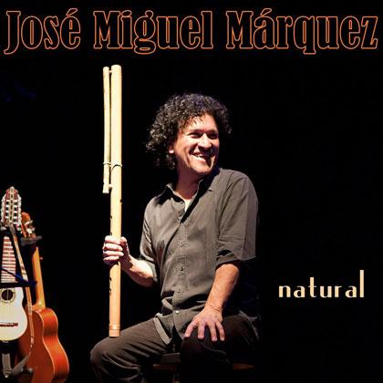 Portada del disco «Natural» de Jose Miguel Márquez.