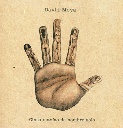 Portada del disco-libro «Cinco manías de hombre solo» de David Moya