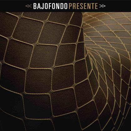 Portada del disco «Presente» de Bajofondo.
