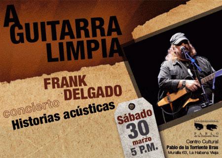 Frank Delgado en «A guitarra limpia»