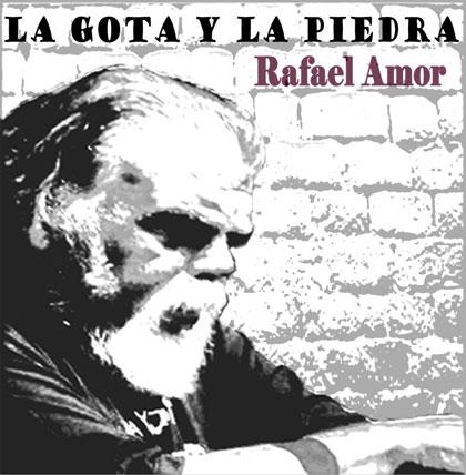 Portada del disco «La gota y la piedra» de Rafael Amor.