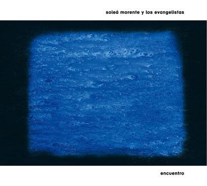 Portada del disco «Encuentro» de Soleá Morente y Los Evangelistas.