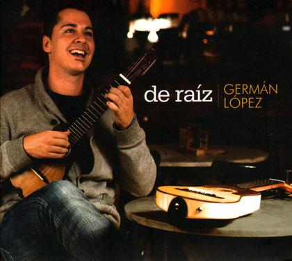 Portada del disco «De raíz» de Germán López.