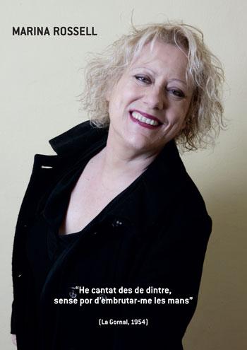 Marina Rossell: «He cantado desde adentro, sin miedo a ensuciarme las manos». © Juan Miguel Morales