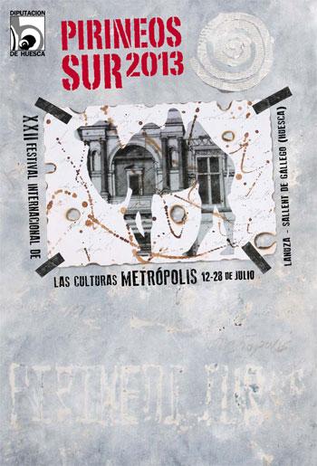 Cartel del XXII Festival Pirineos Sur 2013.