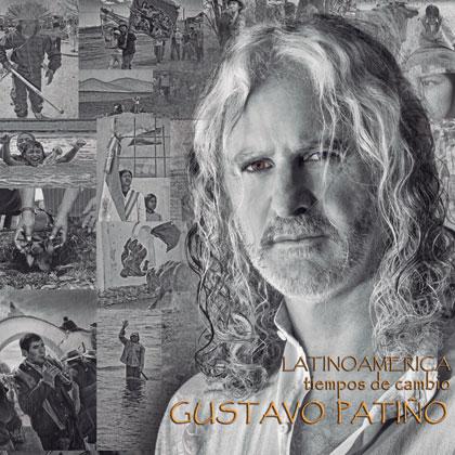 Portada del disco «Latinoamérica Tiempos de Cambio» de Gustavo Patiño.