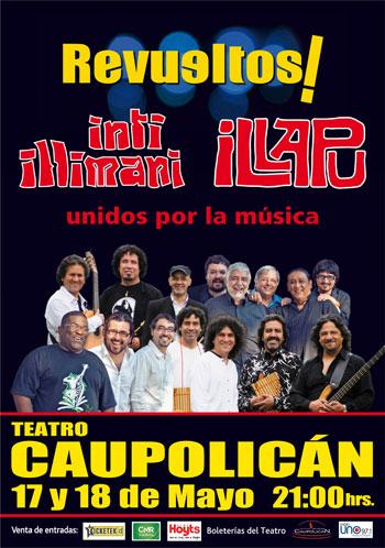 Cartel del espectáculo «Revueltos. Unidos por la música» de Inti-Illimani e Illapu.