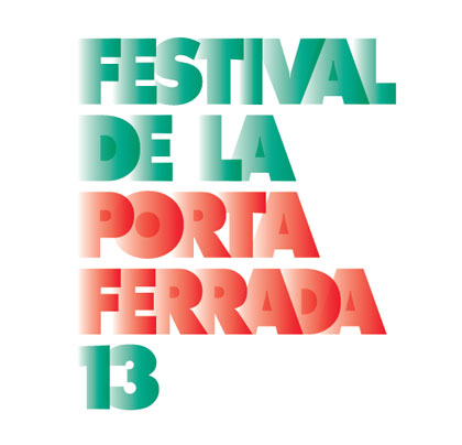 51 Festival de la Porta Ferrada 2013