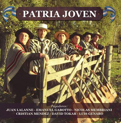 Portada del disco «Patria Joven» David Tokar, Cristian Méndez, Nicolás Membriani, Emanuel Gabotto, Luis Genaro y Juan Alberto Lalanne.