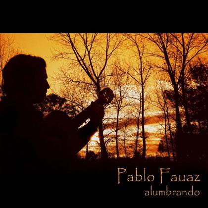 Portada del disco «Alumbrando» de Pablo Fauaz.
