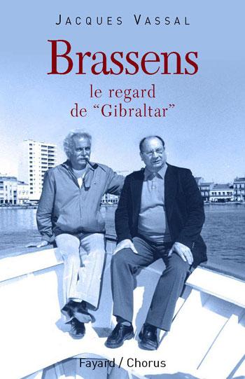 Portada del libro «Brassens, le regard de Gibraltar» en donde aparecen Georges Brassens y Pierre Onténiente «Gibraltar».