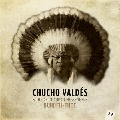 Portada del disco «Border Free» de Chucho Valdés.