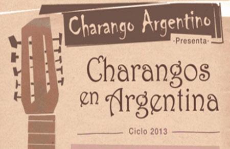 Ciclo «Charangos en Argentina» 2013