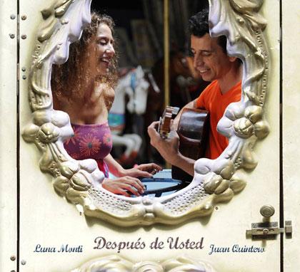Portada del disco «Después de usted» de Juan Quintero y Luna Monti.