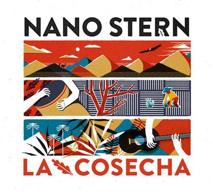 Portada del disco «La Cosecha» de Nano Stern.