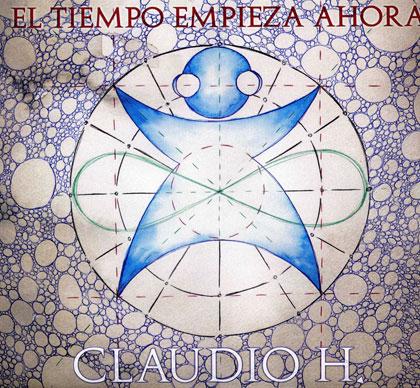 Portada del disco «El tiempo empieza ahora» de Claudio H.