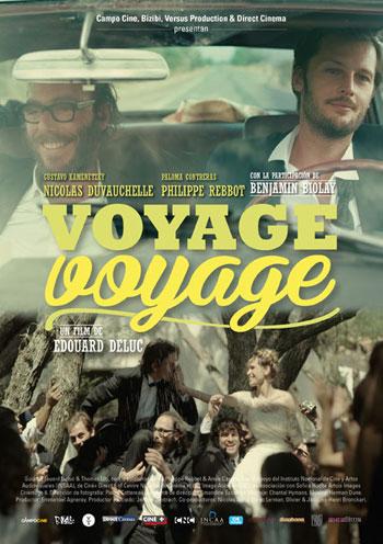 Cartel de la película «Voyage voyage» de Edouard Deluc.