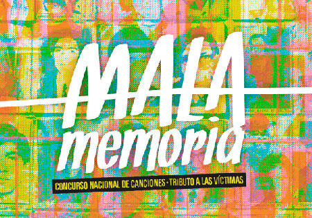 Afiche del I concurso Mala Memoria, música para no olvidar.