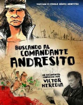 Cartel del documental «Buscando al Comandante Andresito» de Camilo Gómez Montero.