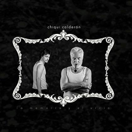 Portada del disco «La memoria y el vicio» de Chiqui Calderón.