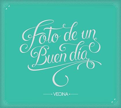 Portada del disco «Foto de un buen día» de Vecina.