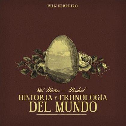 Portada del disco «Val Miñor-Madrid: historia y cronología del mundo» de Iván Ferreiro.