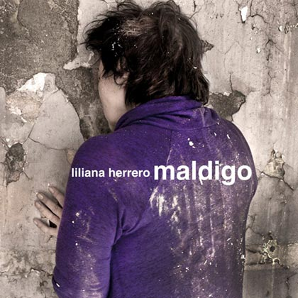 Portada del disco «Maldigo» de Liliana Herrero.
