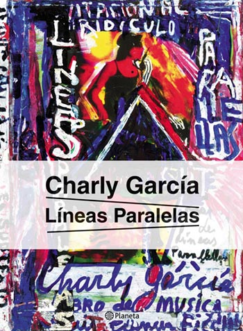 Portada del libro «Líneas paralelas» de Charly García.