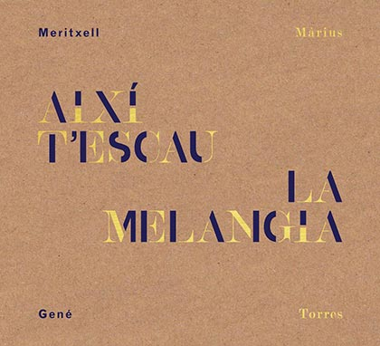 Portada del disco «Així t'escau la melangia» de Meritxell Gené.
