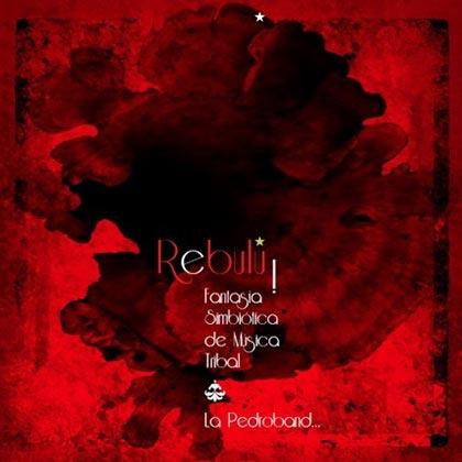 Portada del disco «Rebulú! Fantasía Simbiótica de Música Tribal» de Pedro Villagra.