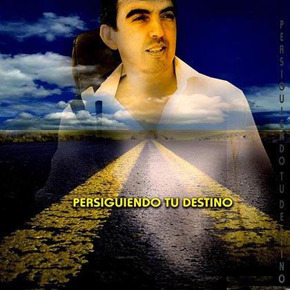 Portada del disco «Persiguiendo tu destino» de Iván Camaño.