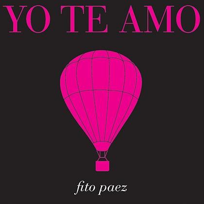 Portada del disco «Yo te amo» de Fito Páez.