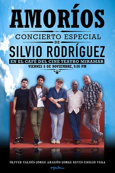 Cartel del concierto especial «Amoríos» de Silvio Rodríguez.