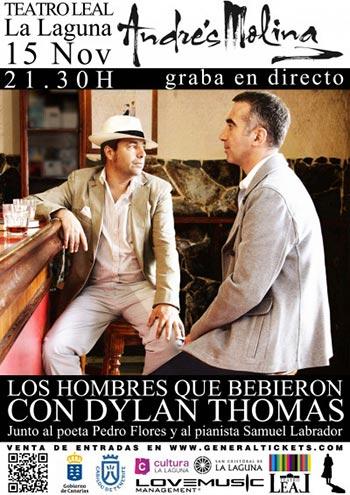 Cartel del concierto «Los hombres que bebieron con Dylan Thomas» de Andrés Molina, Pedro Flores y Samuel Labrador.