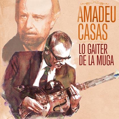 Portada del disco «Lo Gaiter de la Muga» de Amadeu Casas.