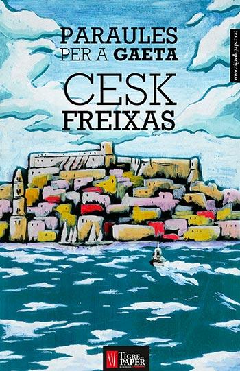 Portada del libro «Paraules per a Gaeta» de Cesk Freixas.