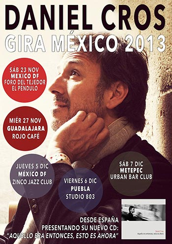 Cartel de la gira de Daniel Cros por México.