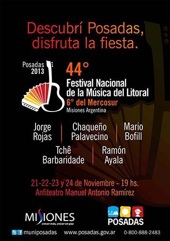 Cartel del 44 Festival Nacional de la Música del Litoral 6º del Mercosur 2013.