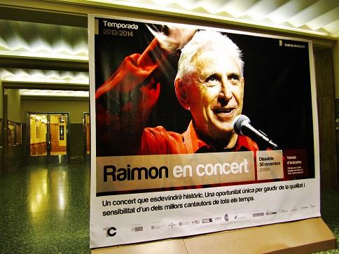 Cartel anunciador del recital de Raimon en el centenario Teatre Casal de Vilafranca del Penedès  © Carles Gràcia Escarp
