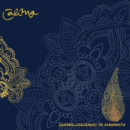 Portada del disco «Lumbre... Canciones de carromato» de Calima.