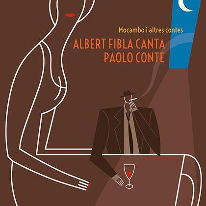 Mocambo i altres contes. Albert Fibla canta Paolo Conte (Albert Fibla)