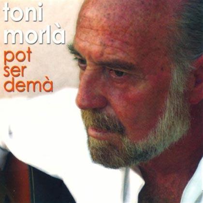 Portada del último disco de Toni Morlà, «Pot ser demà».