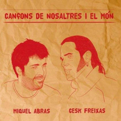 Portada del disco «Cançons de nosaltres i el món» de Cesk Freixas y Miquel Abras.