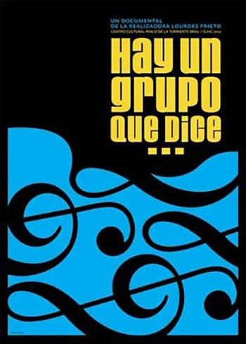 Cartel del documental «Hay un grupo que dice...» de Lourdes Prieto.